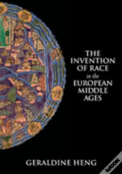 Wook.pt - The Invention Of Race In The European Middle Ages