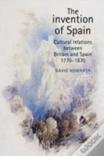 The Invention Of Spain
