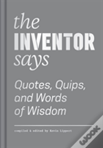 The Inventor Says