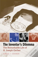 The Inventor'S Dilemma