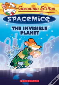 Wook.pt - The Invisible Planet (Geronimo Stilton Spacemice #12)