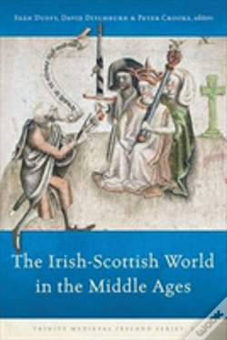 Wook.pt - The Irish-Scottish World In The Middle Ages