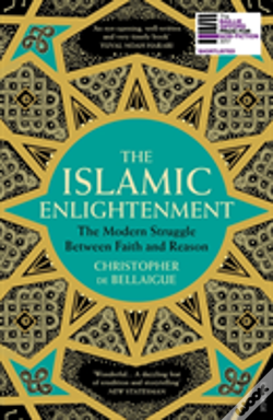 Wook.pt - The Islamic Enlightenment : The Modern Struggle Between Faith And Reason