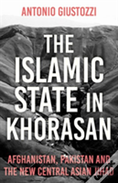 The Islamic State In Khorasan
