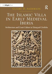 The Islamic Villa In Early Medieval