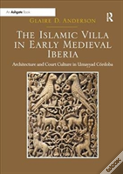 Wook.pt - The Islamic Villa In Early Medieval