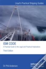 The Ism Code  -  A Practical Guide To The Legal And Insurance Implications