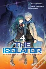 The Isolator, Vol. 4 (Manga)