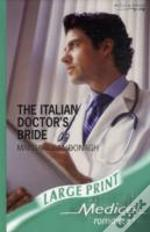 The Italian Doctor'S Bride