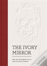 The Ivory Mirror