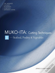 The Japanese Culinary Academy'S Complete Introduction To Japanese Cuisine: Mukoita