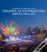 The Jewel Of Southeast Asia