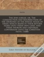 The Jews Jubilee, Or, The Conjunction An
