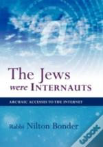The Jews Were Internauts