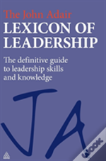 The John Adair Lexicon Of Leadership