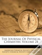 The Journal Of Physical Chemistry, Volume 24