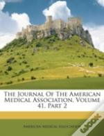 The Journal Of The American Medical Association, Volume 41, Part 2