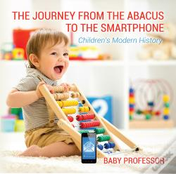 Wook.pt - The Journey From The Abacus To The Smartphone | Children'S Modern History