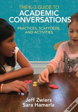 Wook.pt - The K-3 Guide To Academic Conversations