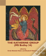 The Katherine Group (Bodley Ms 34)