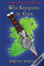The Keepers Of Eire-Ya Edition