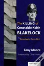The Killing Of Constable Keith Blakelock