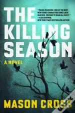 The Killing Season - A Novel