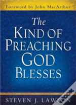 The Kind Of Preaching God Blesses