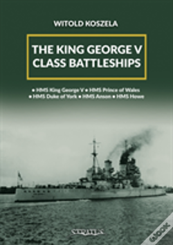 Wook.pt - The King George V Class Battleships