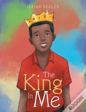 The King In Me