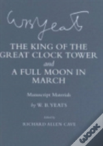 The King Of The Great Clock Tower And A Full Moon In March