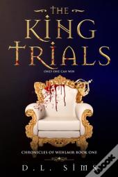 The King Trials