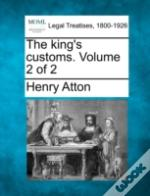 The King'S Customs. Volume 2 Of 2