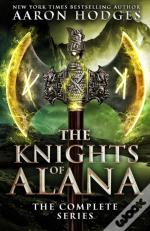 The Knights Of Alana: The Complete Serie