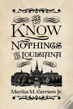Wook.pt - The Know Nothings In Louisiana