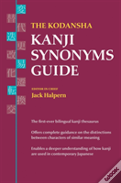 Wook.pt - The Kodansha Kanji Synonyms Guide