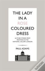 The Lady In The Rose Coloured Dress