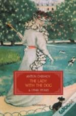 The Lady With The Dog & Other Stories