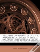 The Lambeth Conferences Of 1867, 1878, A