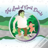 The Land Of Good Deeds