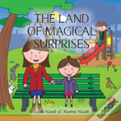 The Land Of Magical Surprises