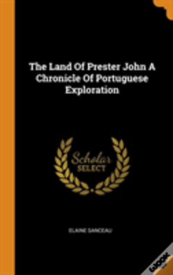 Wook.pt - The Land Of Prester John A Chronicle Of Portuguese Exploration