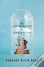The Language Of Paradise - A Novel