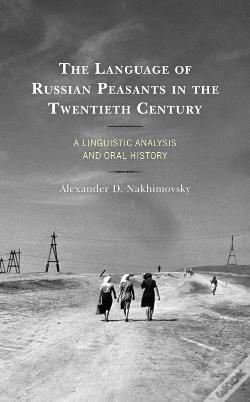 Wook.pt - The Language Of Russian Peasants In The Twentieth Century