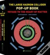 The Large Hadron Collider Pop-Up Book