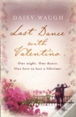 The Last Dance With Valentino