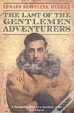 The Last of the Gentlemen Adventurers