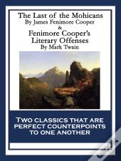 The Last Of The Mohicans & Fenimore Coopers Literary Offenses
