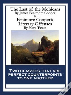 Wook.pt - The Last Of The Mohicans & Fenimore Coopers Literary Offenses