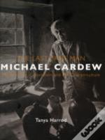 The Last Sane Man: Michael Cardew